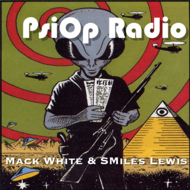 PsiOp-Radio with hosts Mack White and SMiles Lewis